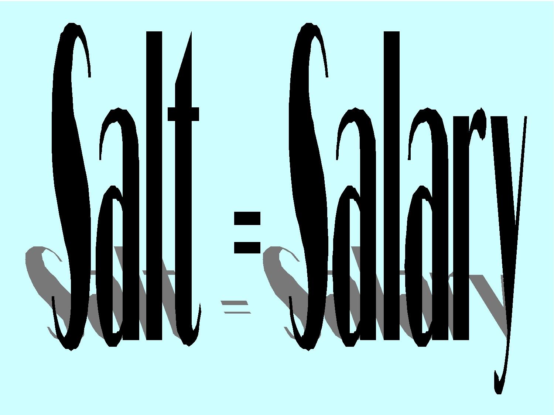 Salt salary and donkey