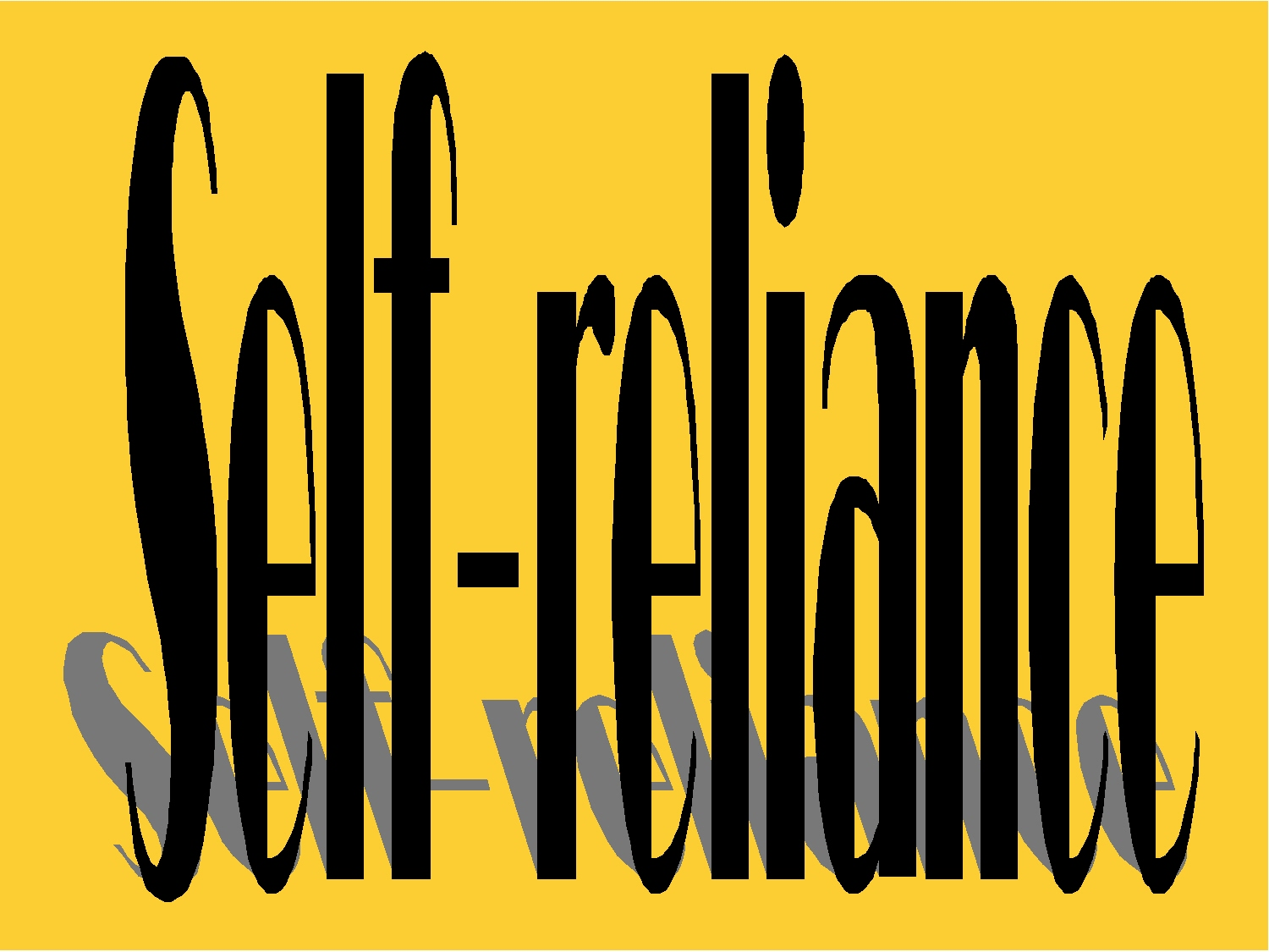 self reliance Self reliance is not only a temporal principle we should work to become spiritually and emotionally self-reliant as well.