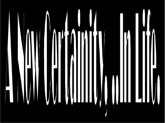 a new certainty 1a