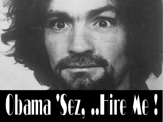 Obama says hire me