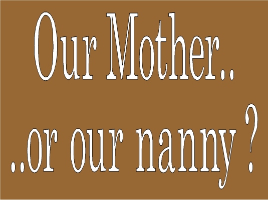 our mother or our nanny 4