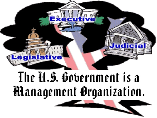 US government is a management o