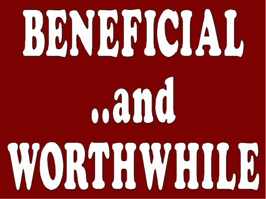 beneficial and worthwhile 1a