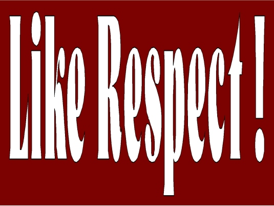 like respect 1