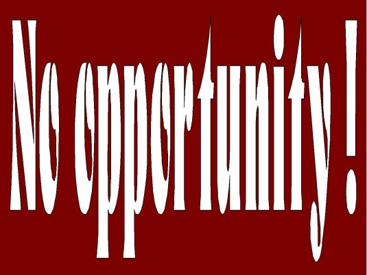 no opportunity 1a