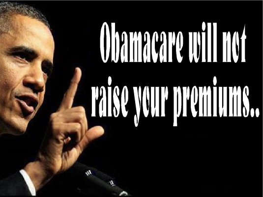 Obama care 2  will not raise your