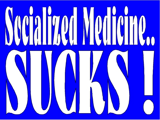 socialized medicine sucks 1a
