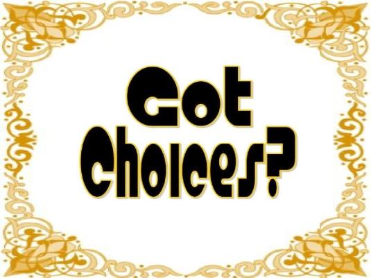got choices - page break 3a  - Copy