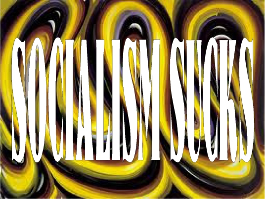 Sosialism sucks 1a