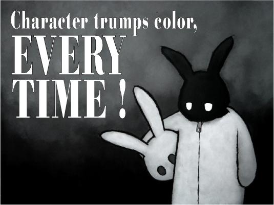 character trumps color 1a