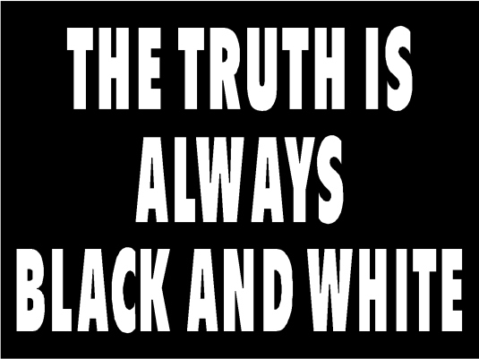 the truth - black and white 1A