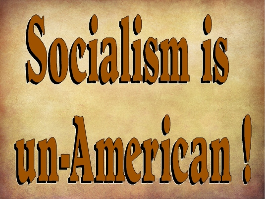 socialism is un-American 1a