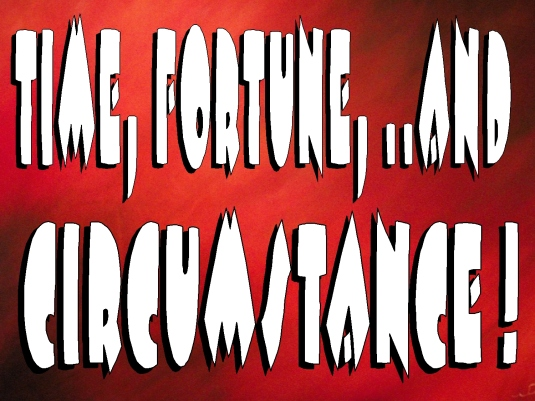 time fortune and circumstance 1b