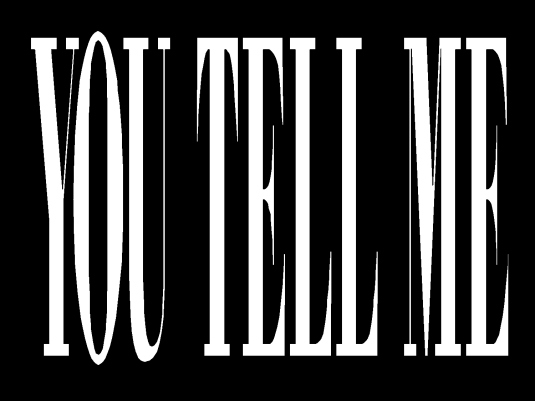 you tell me - graphic 1