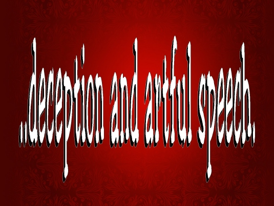 deception and artful speech