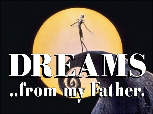 Dreams from my Father 1