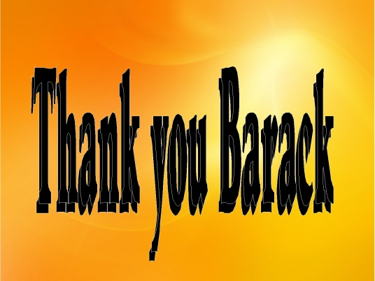 thank you Barack 1a