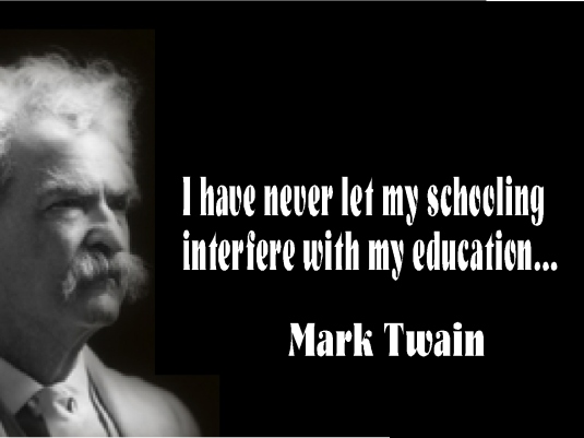 Mark Twain quote  - schooling 1a