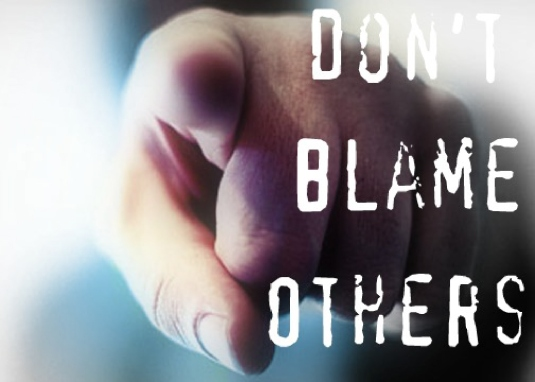 don't blame others 1