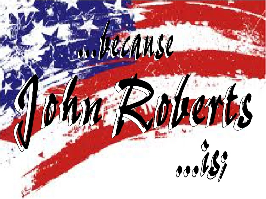john roberts is - graphic