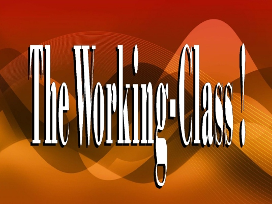 the working-class - graphic 1a