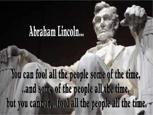 Abe Lincoln - fool the people