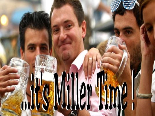 Miller time 1