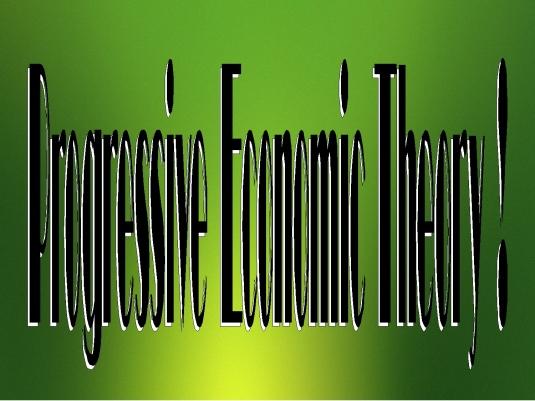 Proggressive economic theory 1a