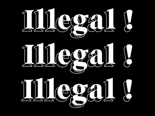 illegal times three