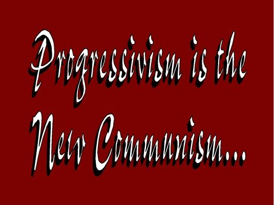 progressivism - communism