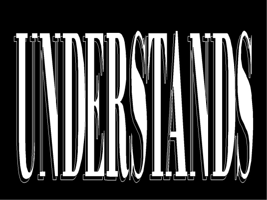 understands - white over black