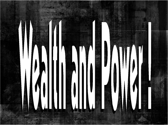 wealth and power - PB