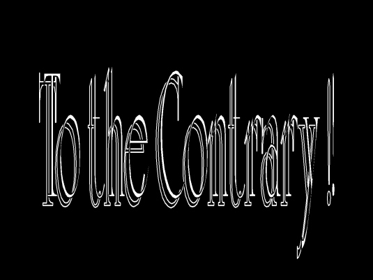 to the contrary - graphic