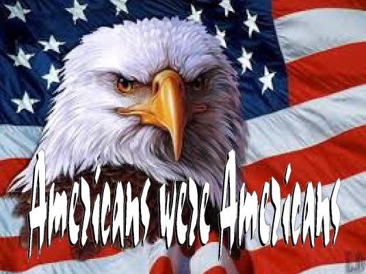 Americans were Americans 1