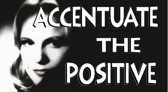 accentuate the positive - final (2)