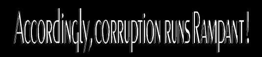 corruption runs rampant 2