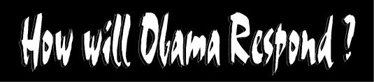 how will Obama respond 2