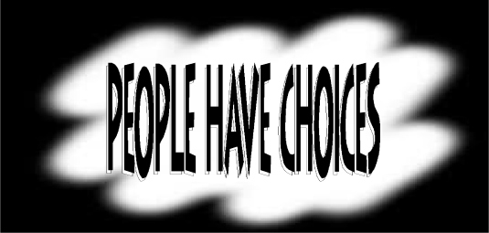 people have choices 3