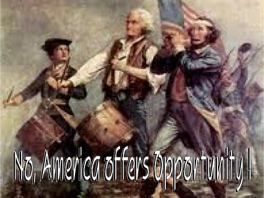 America offers opportunity