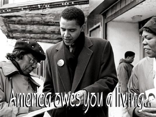 America owes you a living